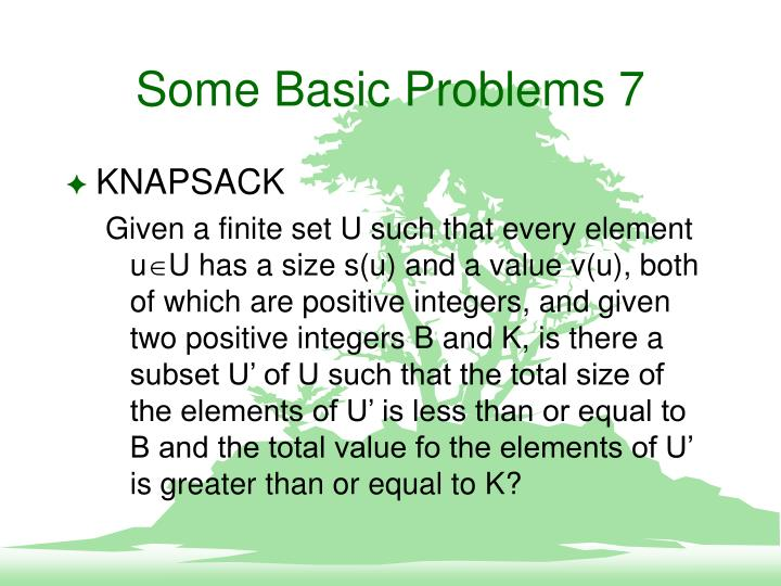 Some Basic Problems 7