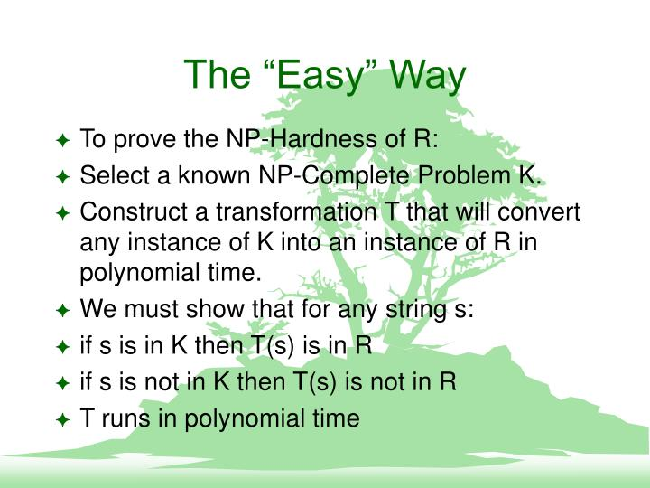 "The ""Easy"" Way"