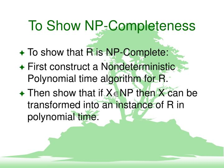 To Show NP-Completeness