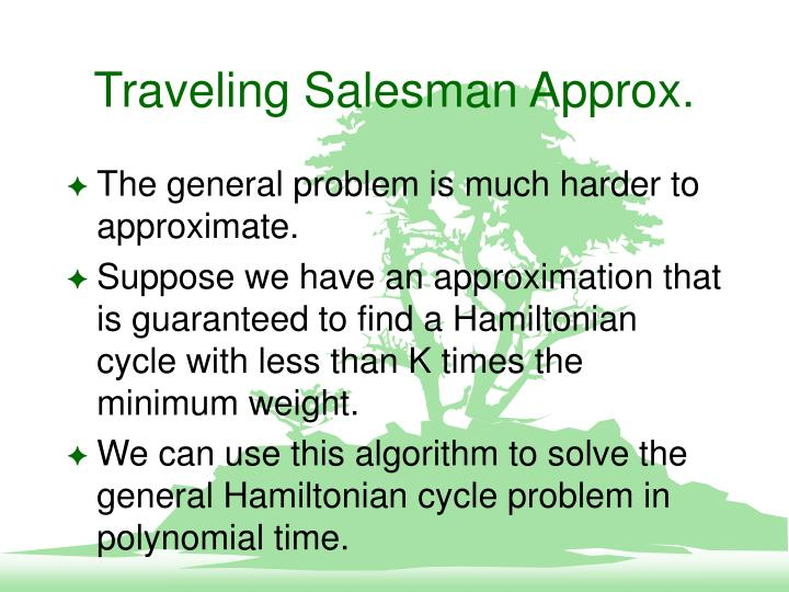 Traveling Salesman Approx.