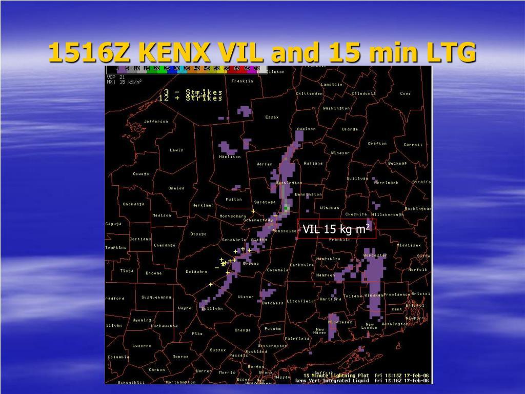 1516Z KENX VIL and 15 min LTG