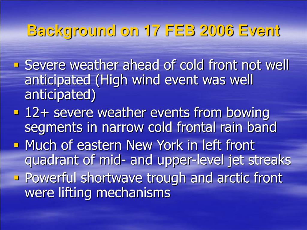 Background on 17 FEB 2006 Event