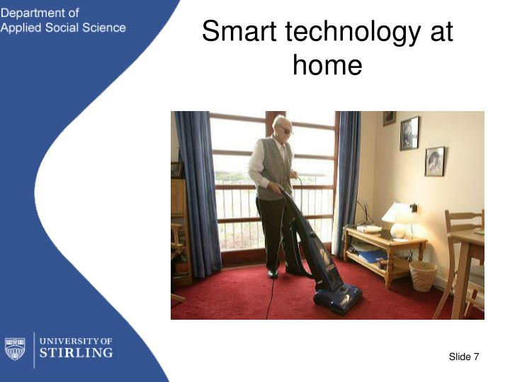Smart technology at home
