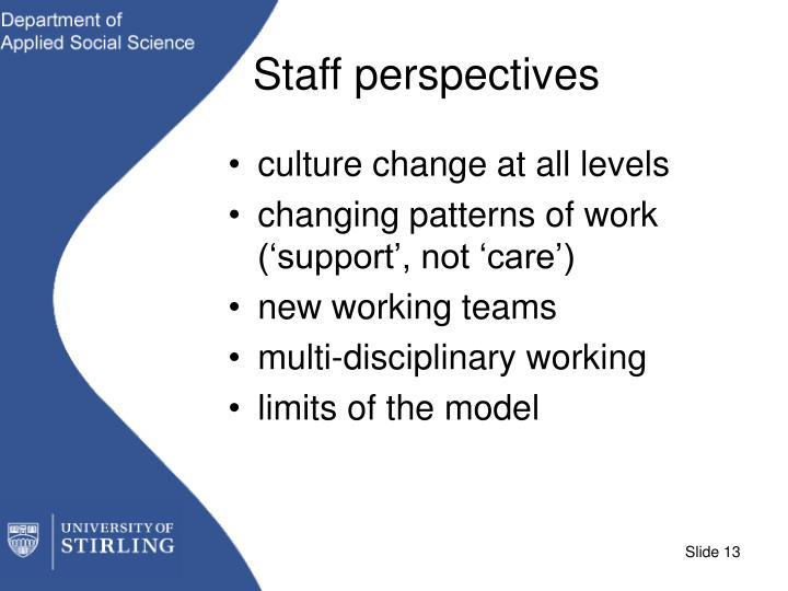 Staff perspectives