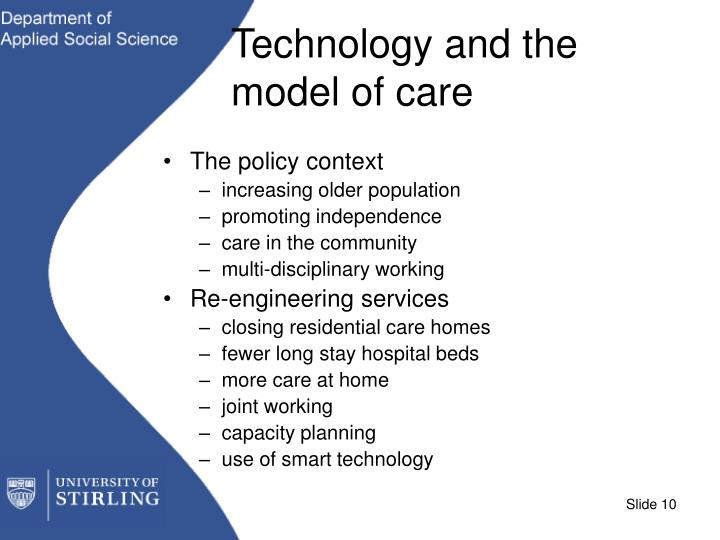 Technology and the model of care