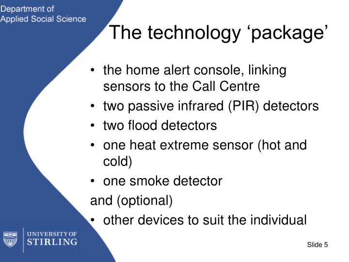 The technology 'package'