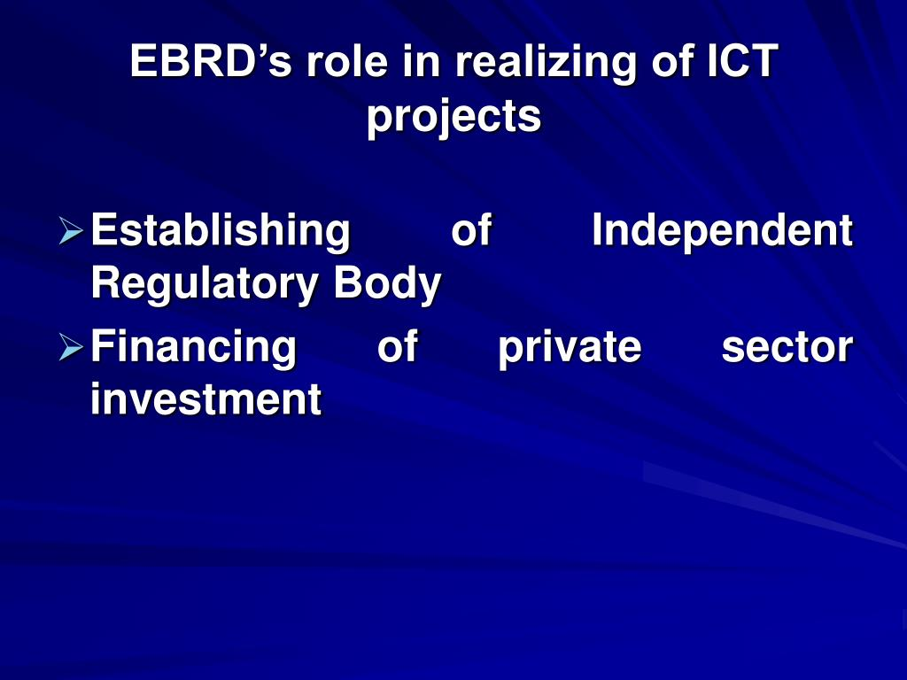 EBRD's role in realizing of ICT projects