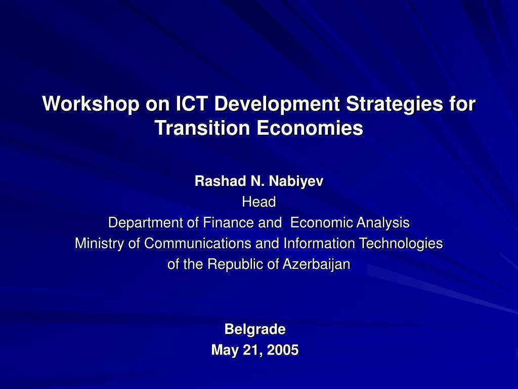Workshop on ICT Development Strategies for Transition Economies