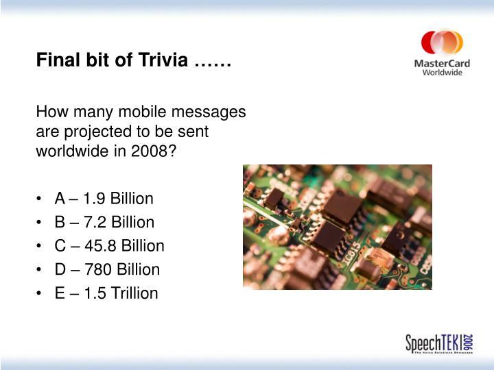 Final bit of Trivia ……
