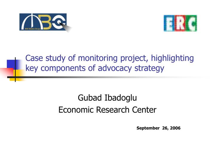 Case study of monitoring project highlighting key components of advocacy strategy l.jpg