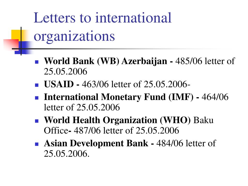 Letters to international organizations