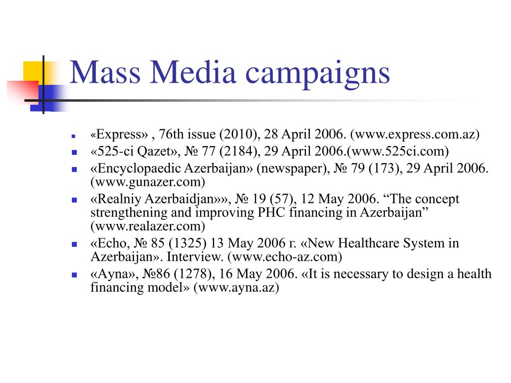 Mass Media campaigns