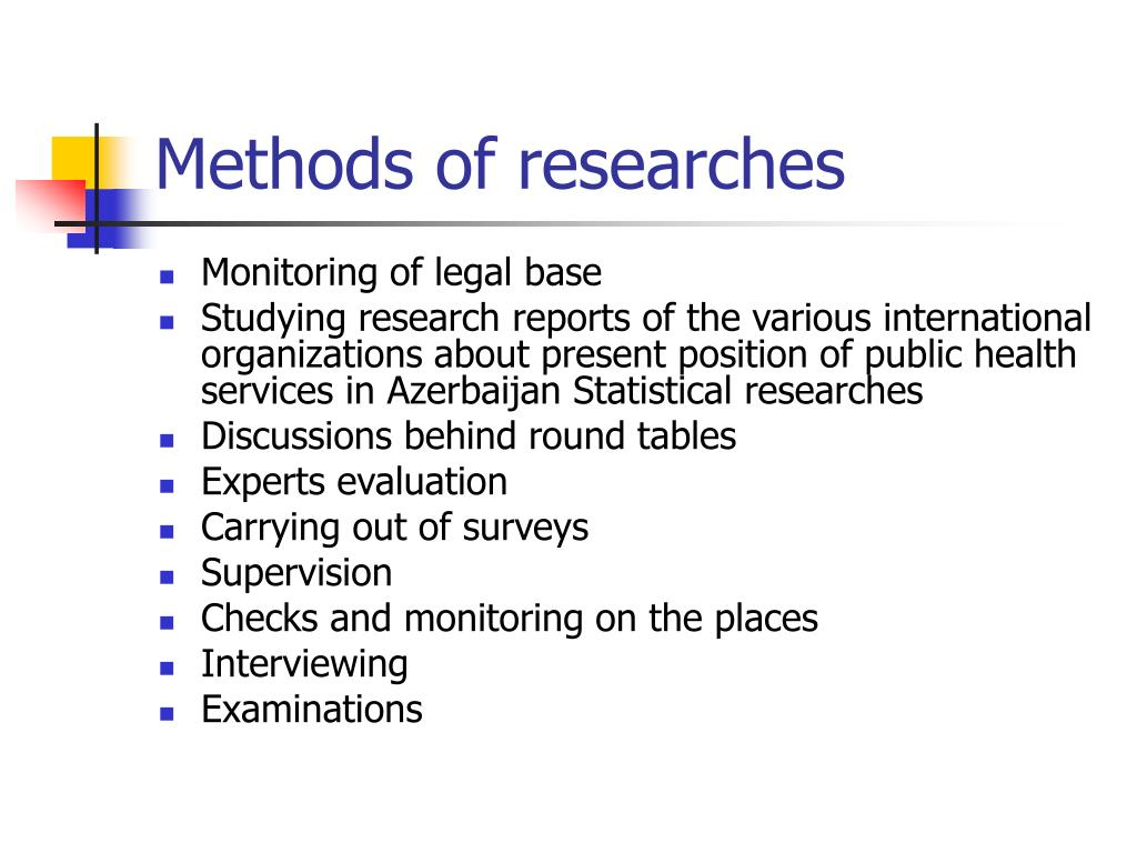 Methods of researches
