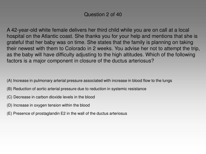 Question 2 of 40