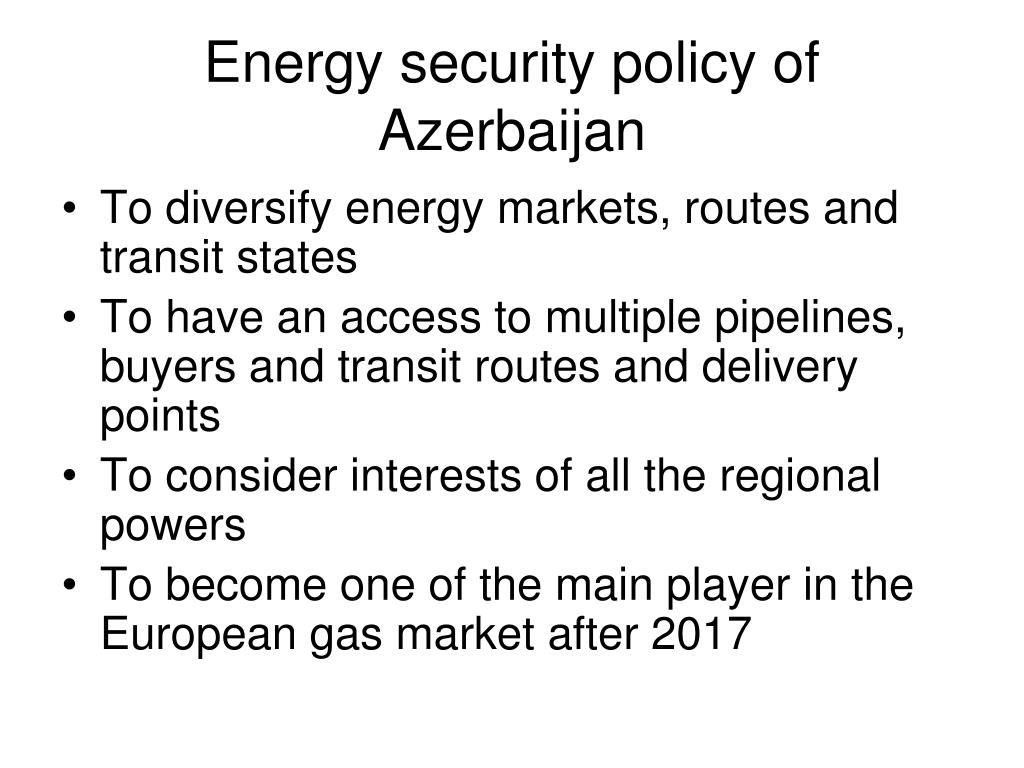 Energy security policy of Azerbaijan