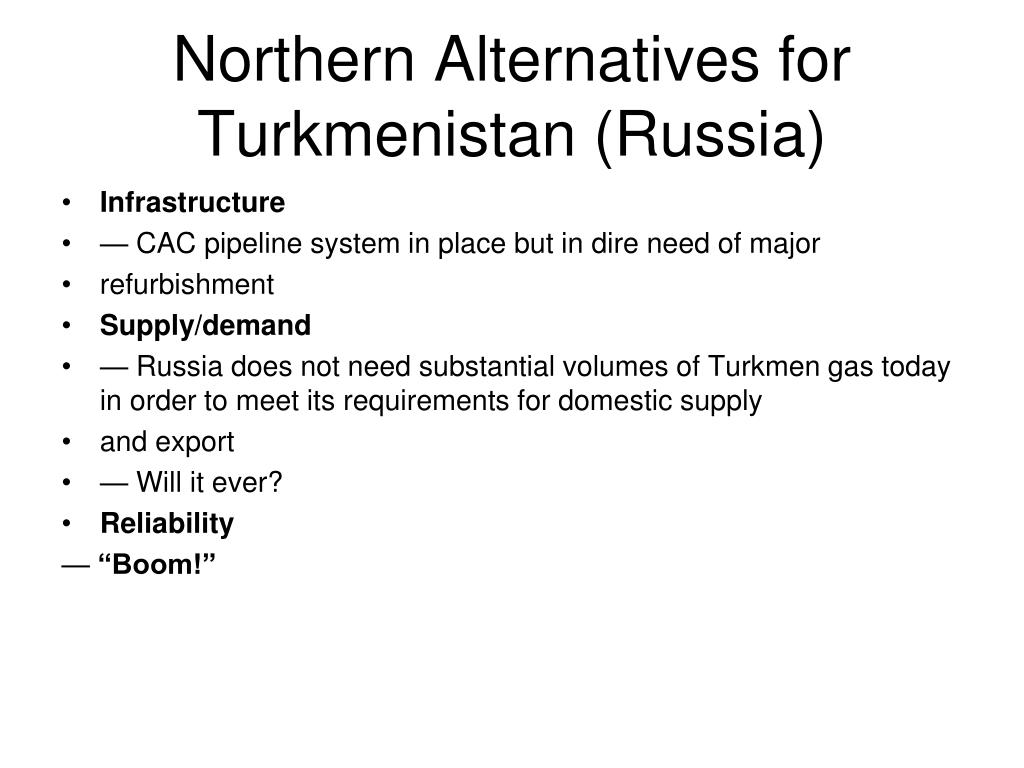 Northern Alternatives for Turkmenistan (Russia)
