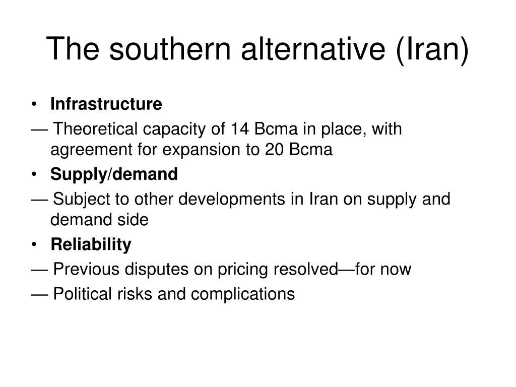 The southern alternative (Iran)