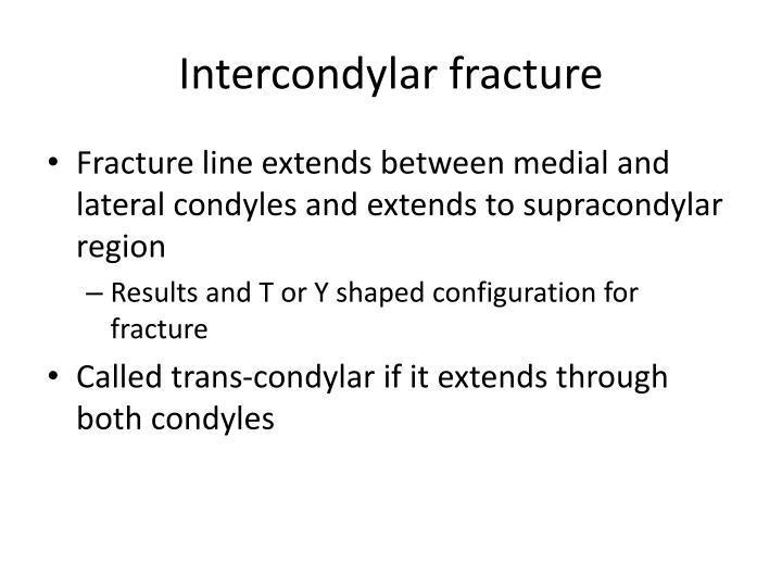 Intercondylar fracture