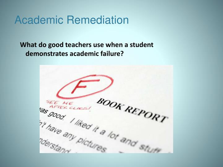 Academic Remediation