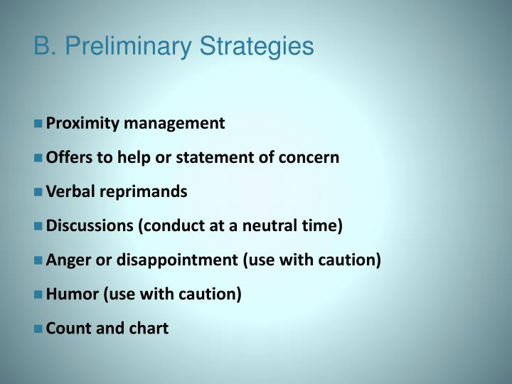B. Preliminary Strategies