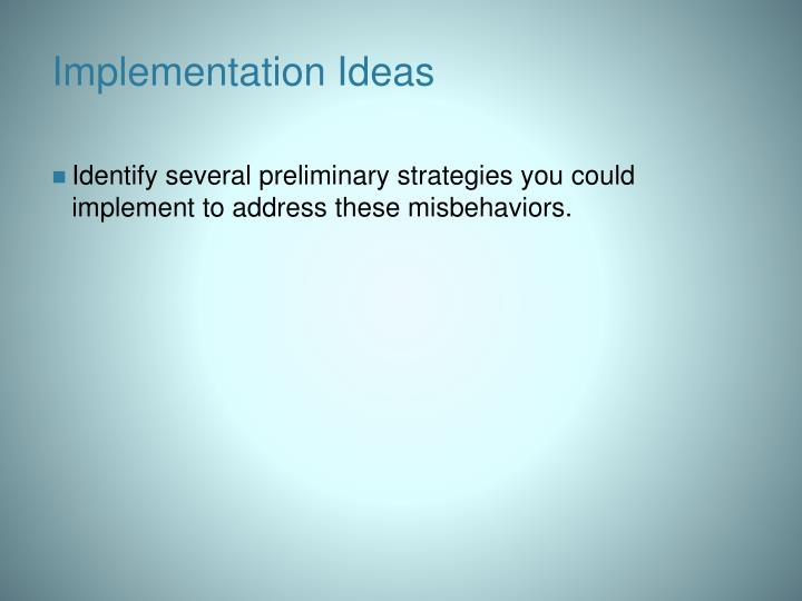 Implementation Ideas
