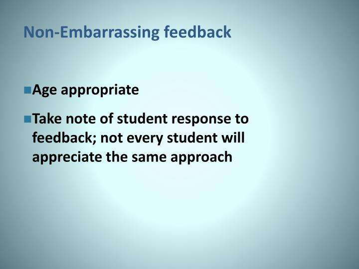 Non-Embarrassing feedback