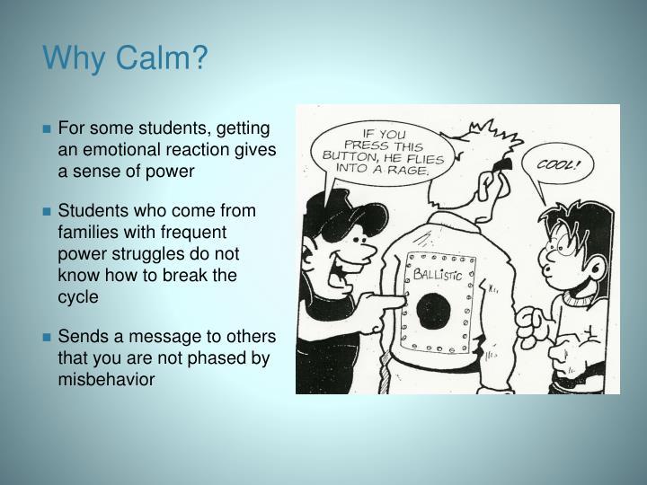 Why Calm?