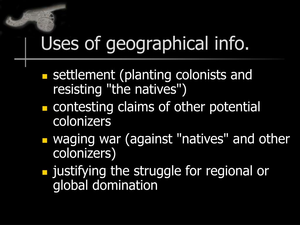 Uses of geographical info.