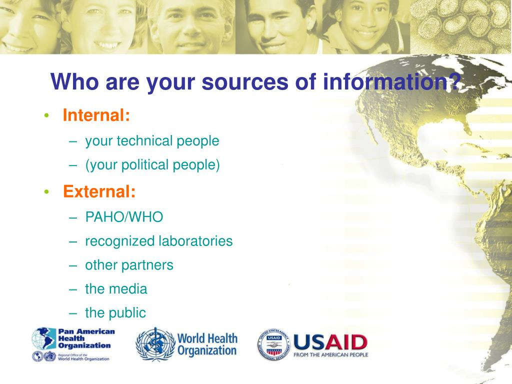 Who are your sources of information?