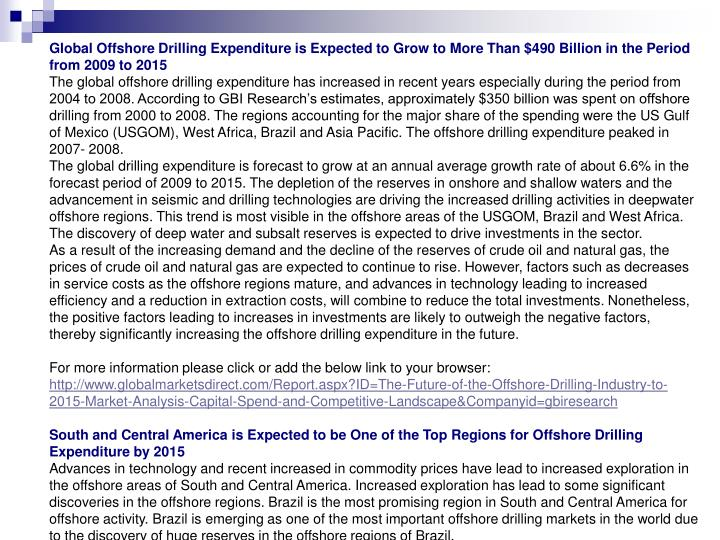 Global Offshore Drilling Expenditure is Expected to Grow to More Than $490 Billion in the Period fro...