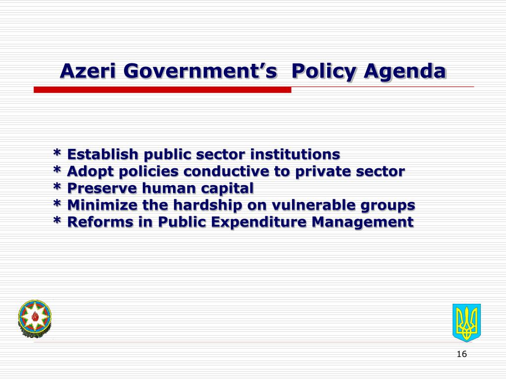 Azeri Government's  Policy Agenda