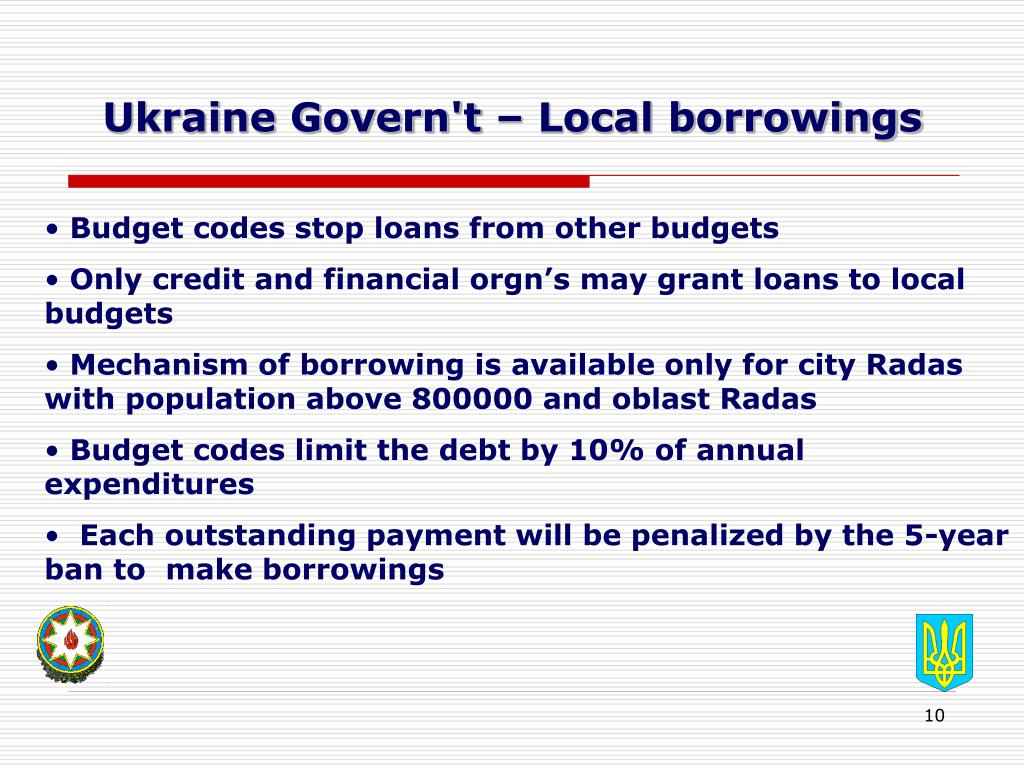 Ukraine Govern't – Local borrowings