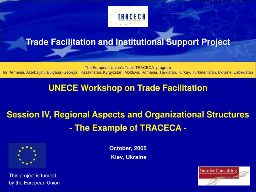 Trade Facilitation and Institutional Support Project