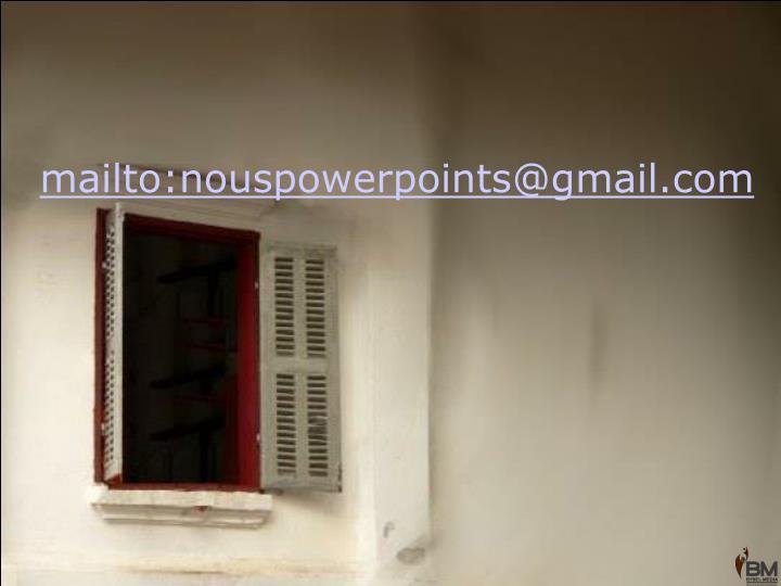 mailto:nouspowerpoints@gmail.com