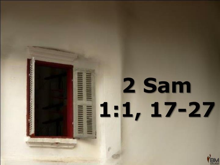 2 Sam 1:1, 17-27