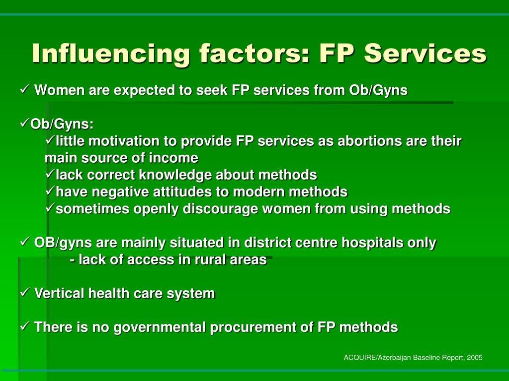 Influencing factors: FP Services