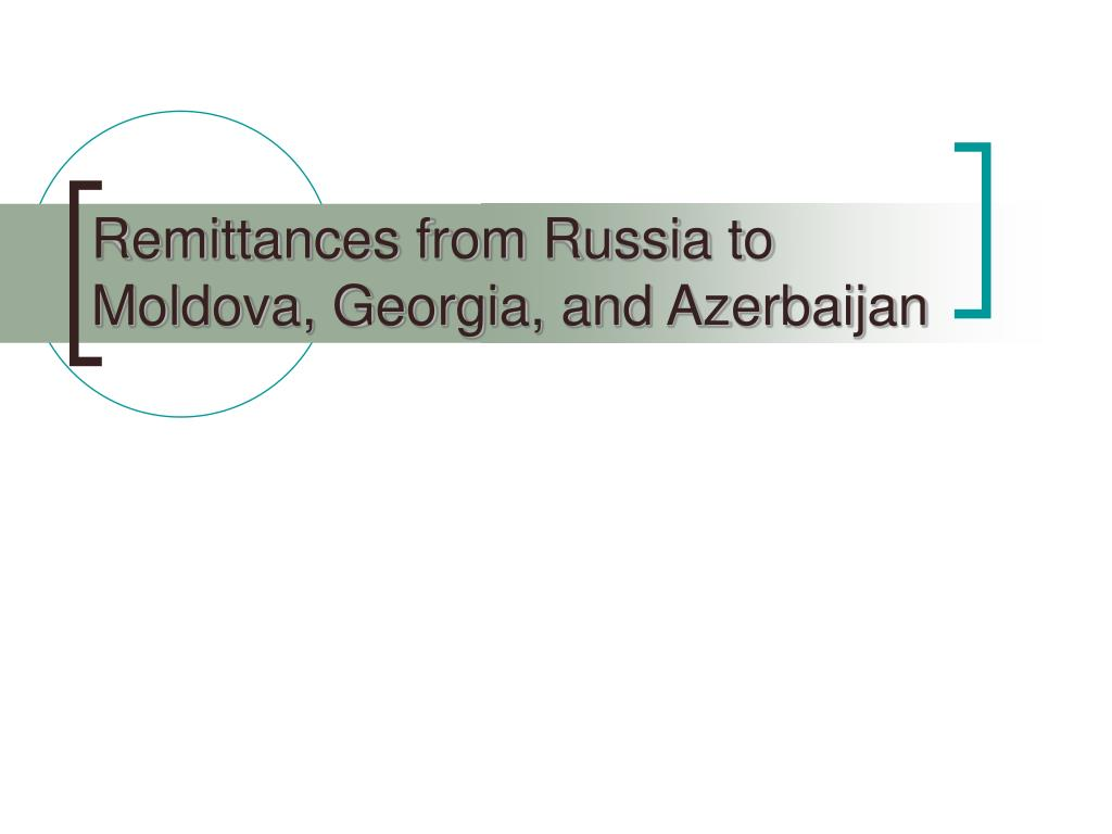 Remittances from Russia to Moldova, Georgia, and Azerbaijan