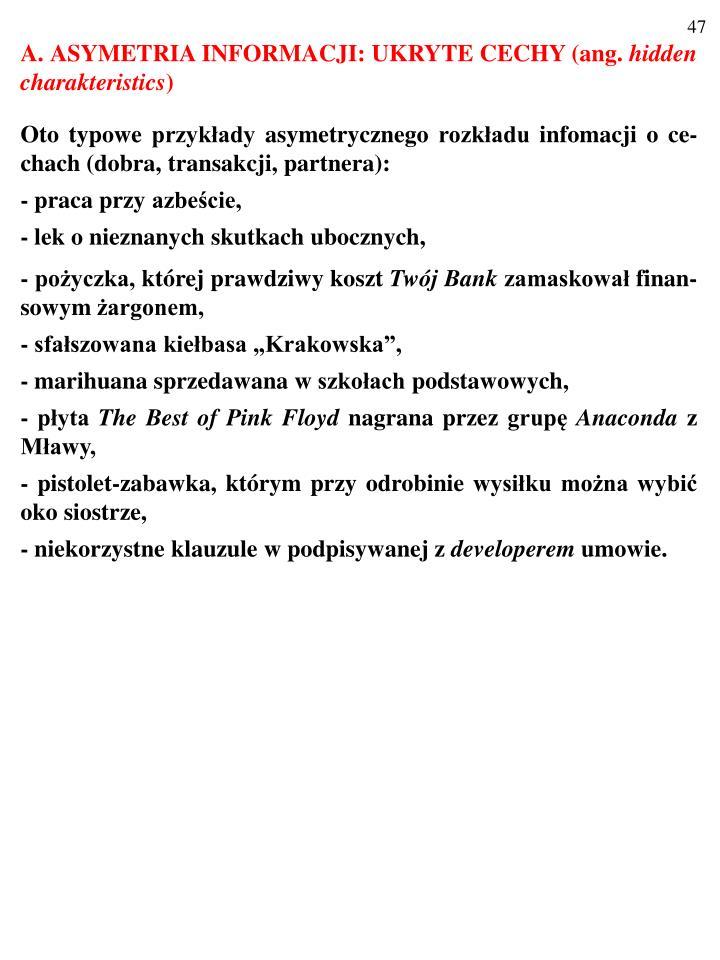 A. ASYMETRIA INFORMACJI: UKRYTE CECHY (ang.