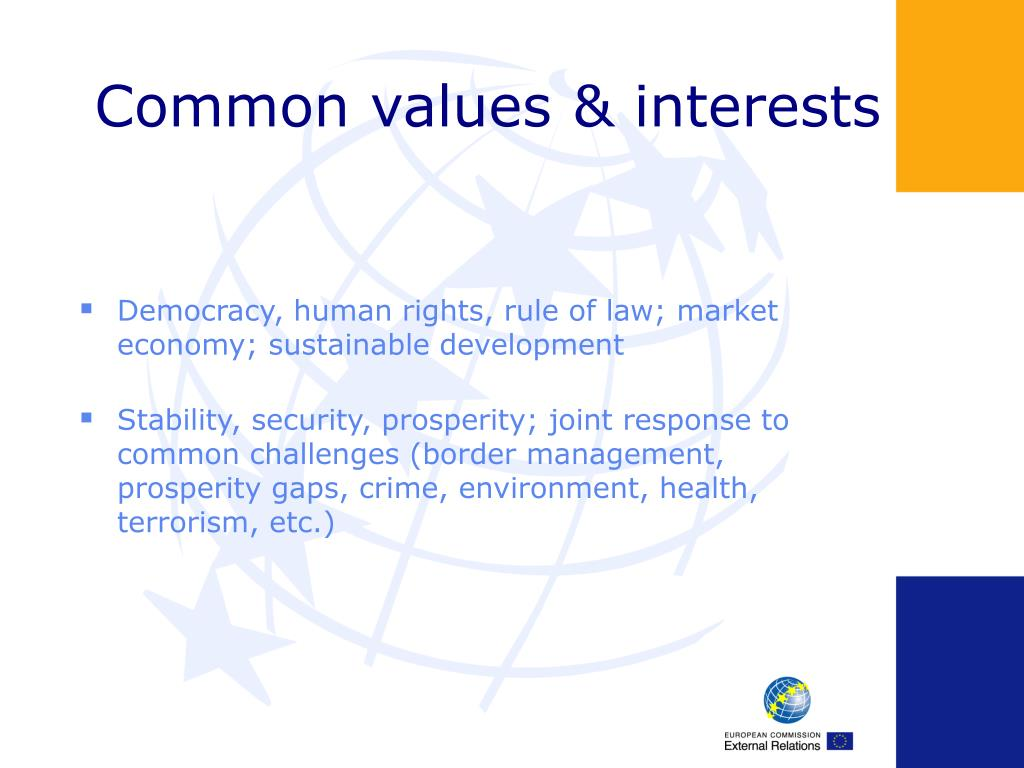 Common values & interests