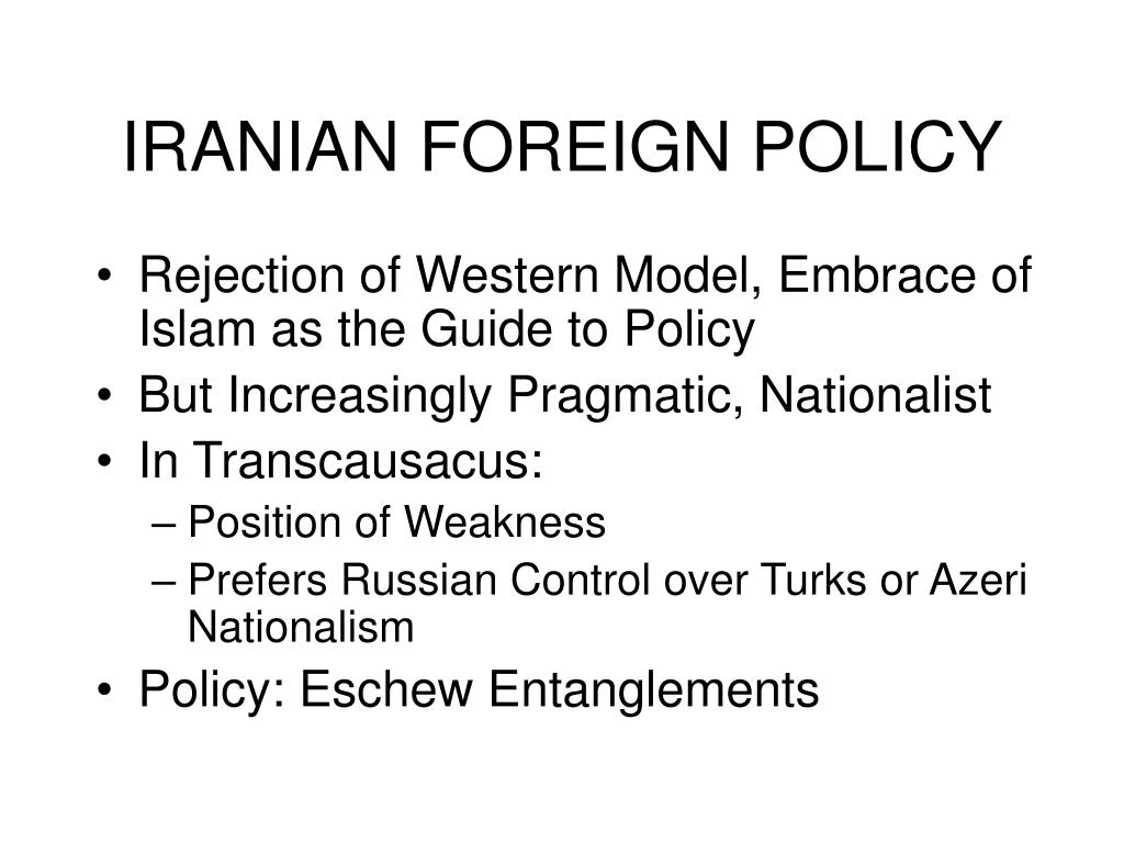 IRANIAN FOREIGN POLICY