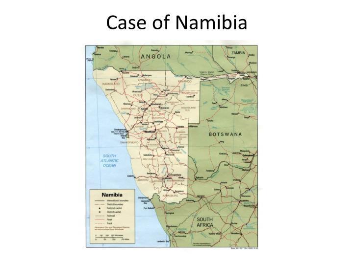 Case of Namibia