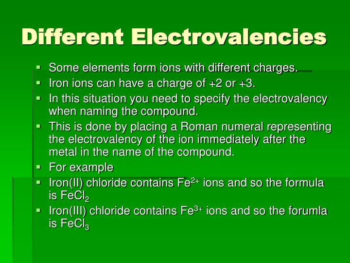 Different Electrovalencies