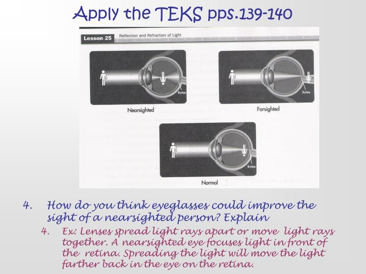 Apply the TEKS pps.139-140