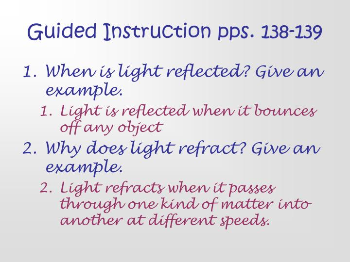 Guided Instruction pps. 138-139