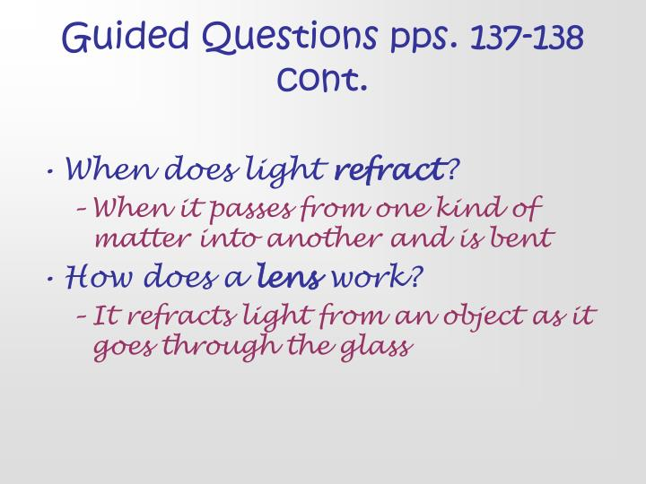 Guided Questions pps. 137-138 cont.