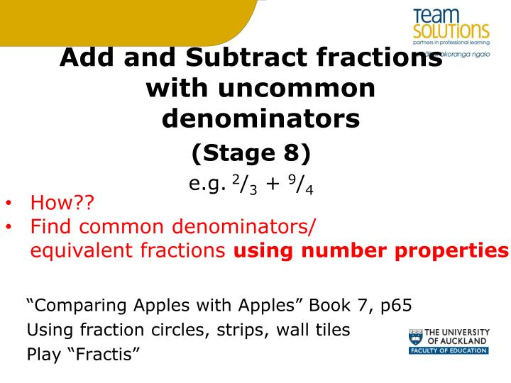 Add and Subtract fractions with uncommon denominators