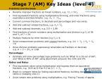stage 7 am key ideas level 4