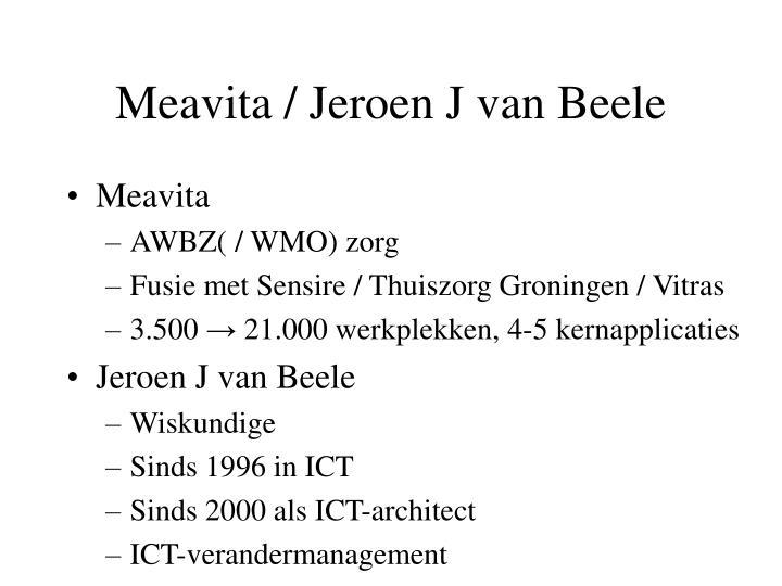 Meavita / Jeroen J van Beele