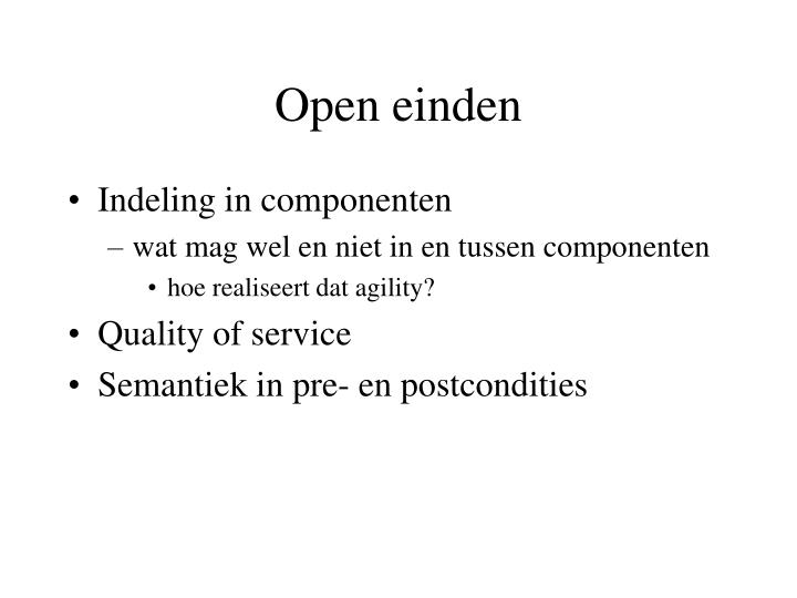 Open einden