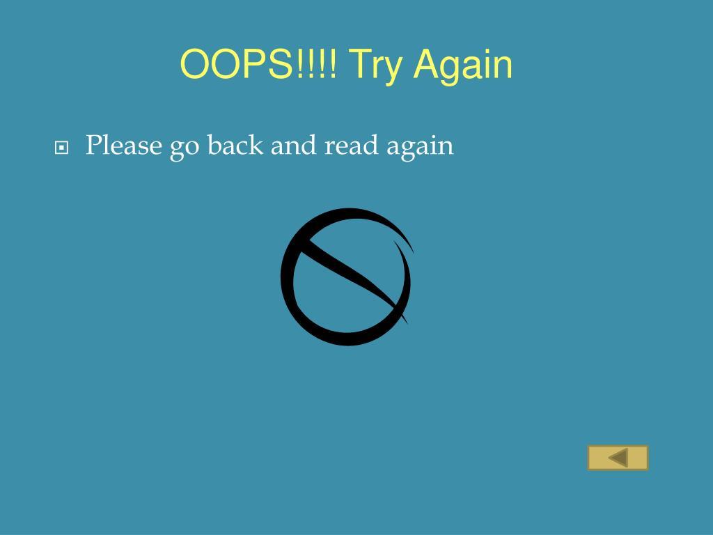 OOPS!!!! Try Again